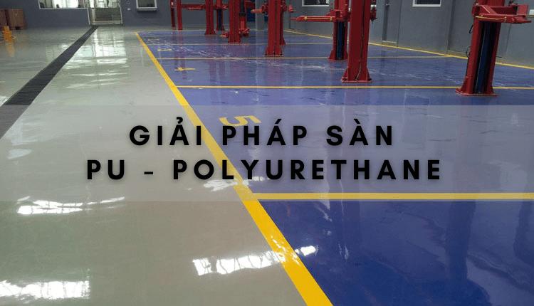 giai-phap-san-pu-polyurethane