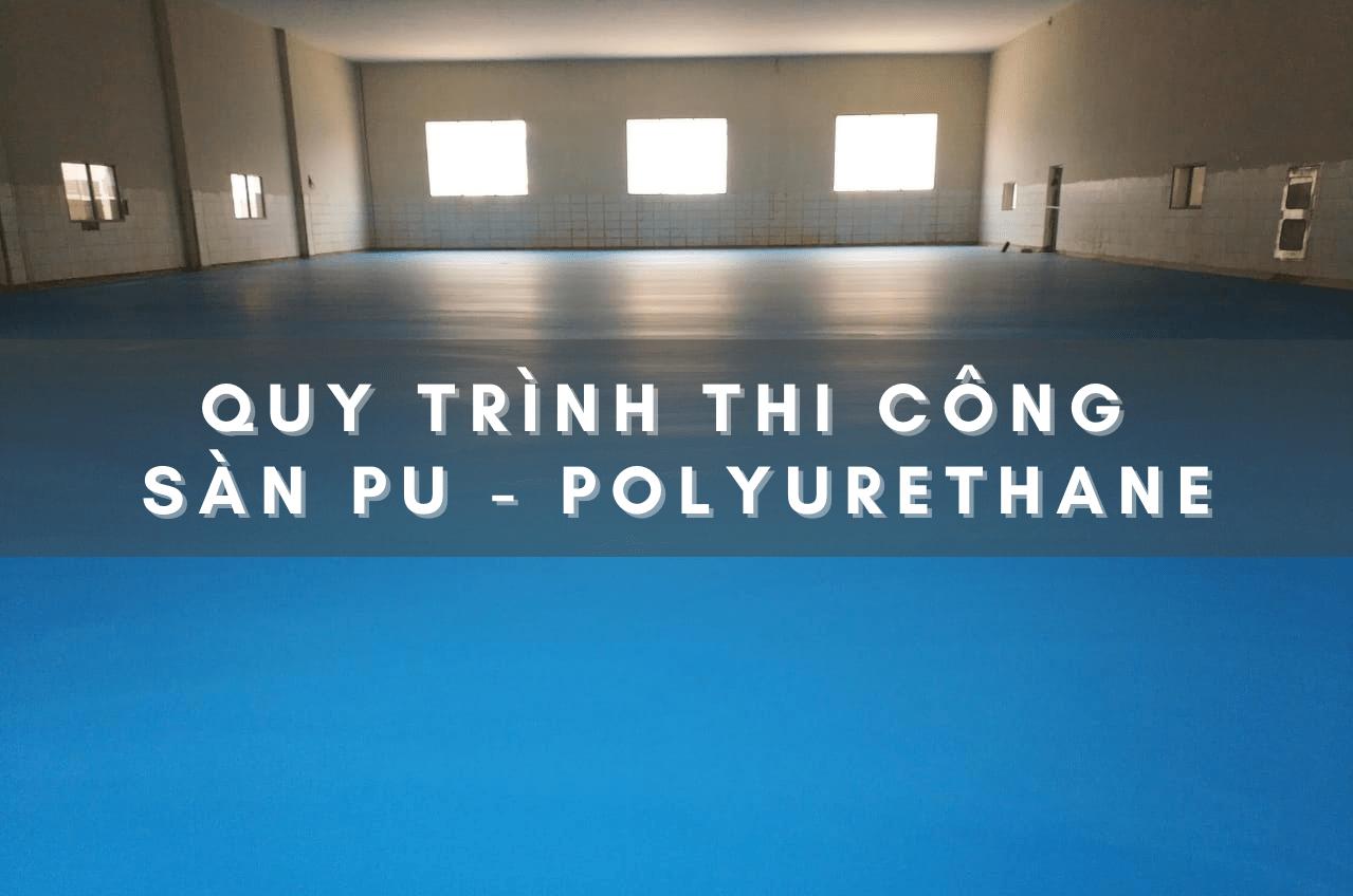 huong-dan-thi-cong-san-pu-polyurethane