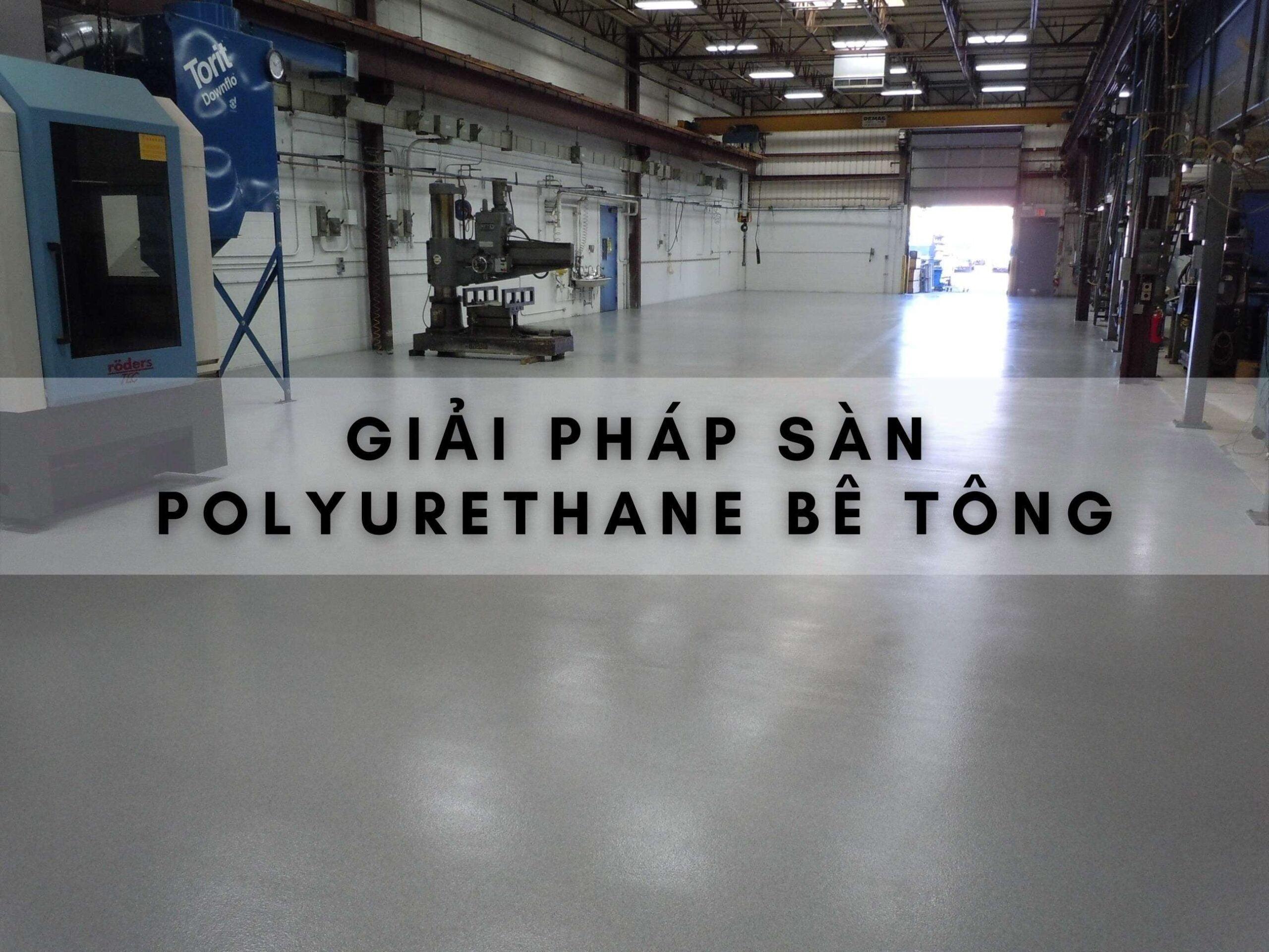 giai-phap-san-polyurethane-be-tong