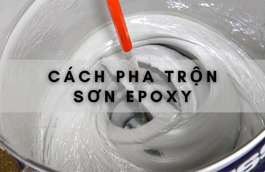 cach-pha-tron-son-epoxy (2)