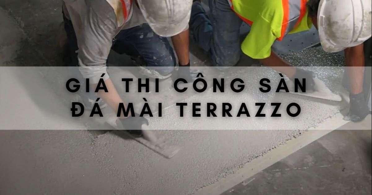 gia-thi-cong-san-da-mai-terrazzo