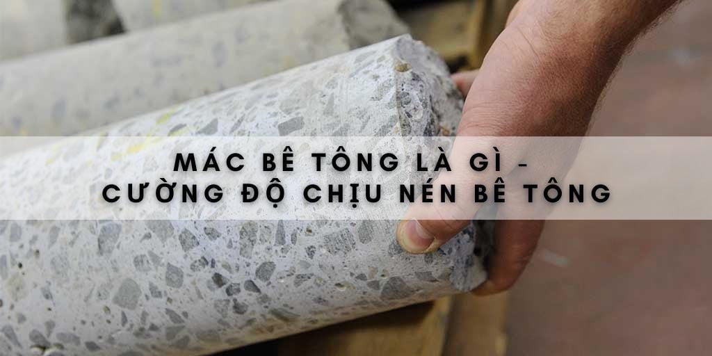 mac-be-tong-la-gi-cuong-do-chiu-nen