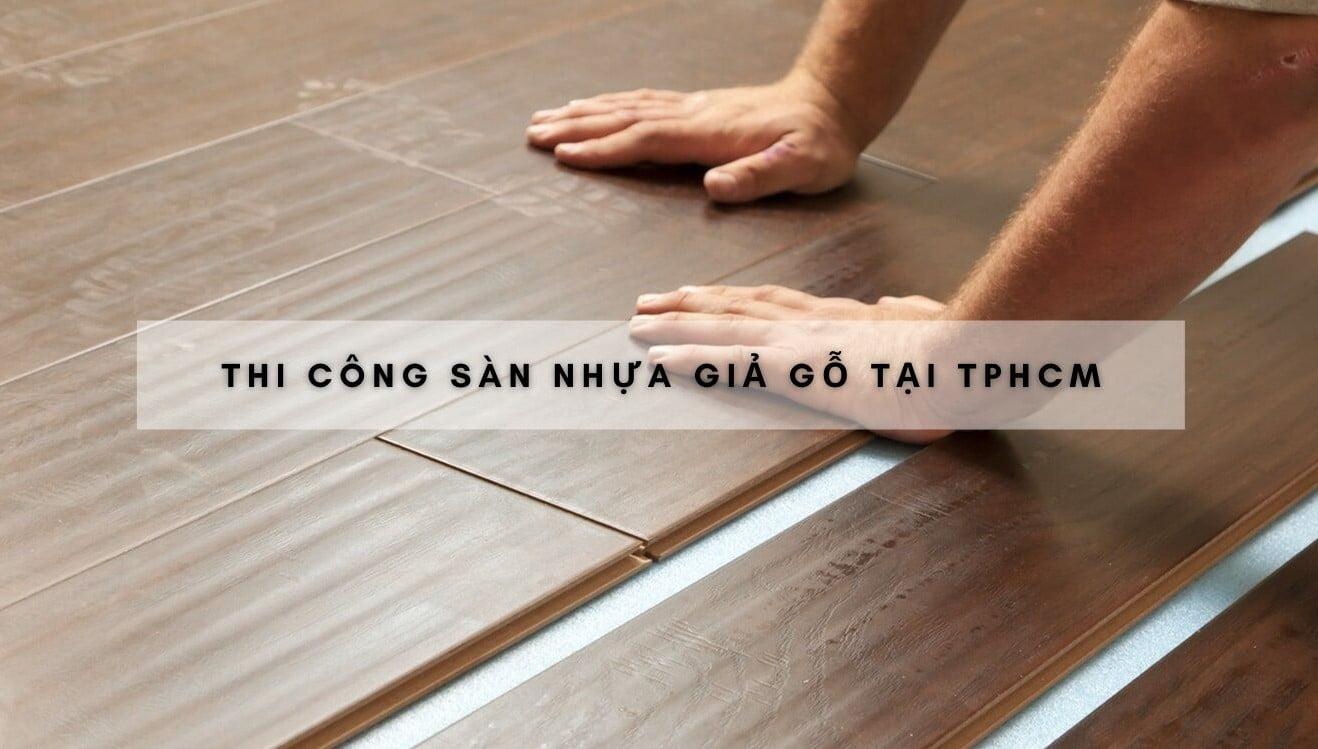 thi-cong-san-nhua-gia-go-tai-tphcm